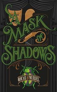A Mask of Shadows (Frey & McGray, #3)