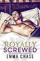 Royally Screwed (Royally, #1)
