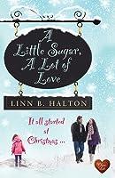 A Little Sugar, A Lot of Love (When Destiny Calls #1)