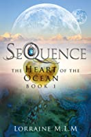 SeQuence (The Heart of the Ocean #1)
