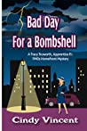 Bad Day for a Bombshell (A Tracy Truworth, Apprentice P.I., 1940s Homefront Mystery)
