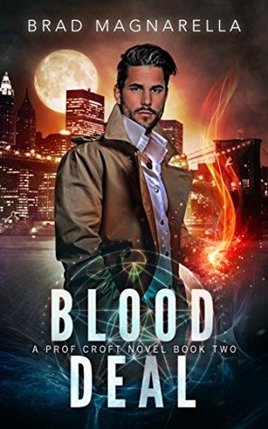 Blood Deal (Prof Croft, #2)