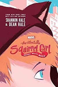 Squirrel Meets World (The Unbeatable Squirrel Girl, #1)