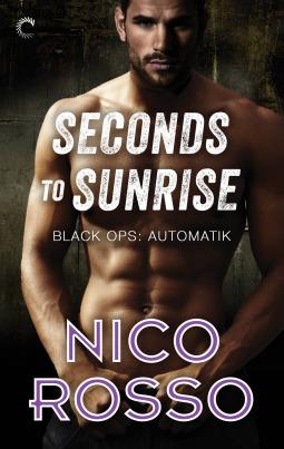Seconds to Sunrise (Black Ops: Automatik #3)