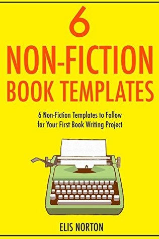 6 Non-Fiction Book Templates (bundle): 6 Non-Fiction Templates to Follow for Your First Book Writing Project