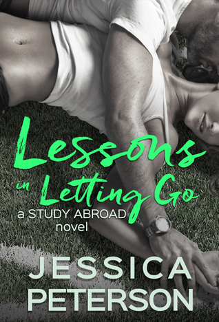 Lessons in Letting Go (Study Abroad, #3)