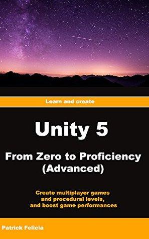 Unity From Zero to Proficiency (Advanced): Create