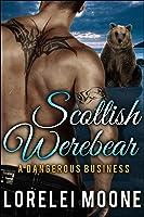 A Dangerous Business (Scottish Werebear, #2)