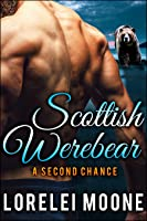 A Second Chance (Scottish Werebear #6)