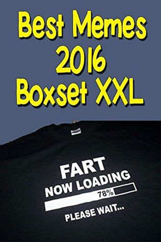 Memes: [Boxset of 2 Books] Best Memes XXL 2016 (With FREE BONUS) (Funny Memes, Memes Adult, Memes XXL, Memes Adults, Memes Free, Memes Sexy, Memes And ... More, Memes And Funny Pictures, Meme Hot)