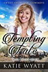 Tempting Fate (Sweet Frontier Cowboys #12)