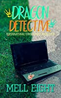 Dragon Detective (Supernatural Consultant #4)