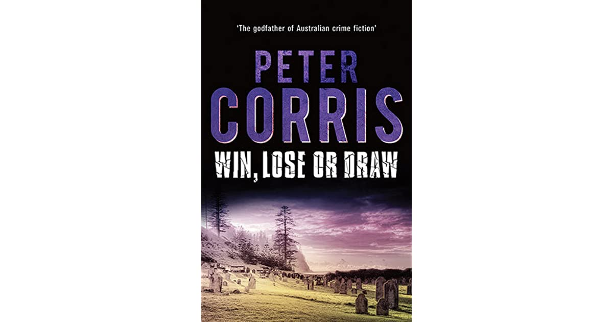 Win Lose Or Draw Cliff Hardy 42 By Peter Corris