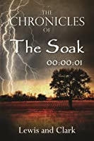 The Chronicles of The Soak: 00:00:01