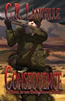 Consequence: A Novel in the Dark Tyrant Series