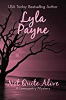 Not Quite Alive (A Lowcountry Mystery)