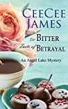 The Bitter Taste of Betrayal (Angel Lake Mystery #2)