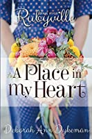 A Place in My Heart (Rubyville #4)