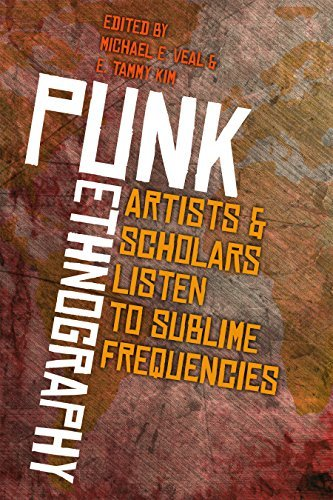 Punk Ethnography Artists and Scholars Listen to Sublime Frequencies