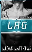 Lag (The Boys of RDA #2)