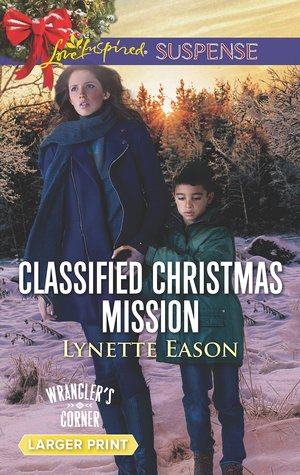 Classified Christmas Mission (Wrangler's Corner #4)