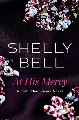 At His Mercy (Forbidden Lovers, #1)