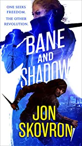 Bane and Shadow (Empire of Storms, #2)