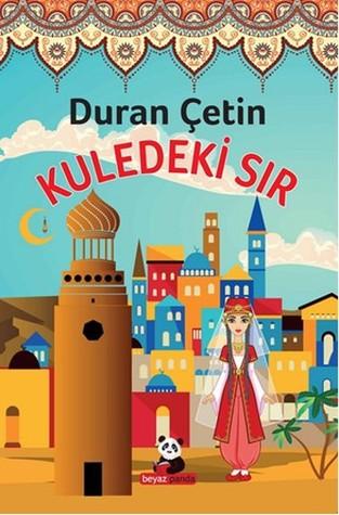 Kuledeki Sır Duran Çetin