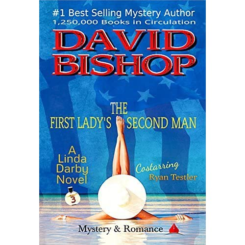 The First Ladys Second Man Linda Darby 3 By David Bishop