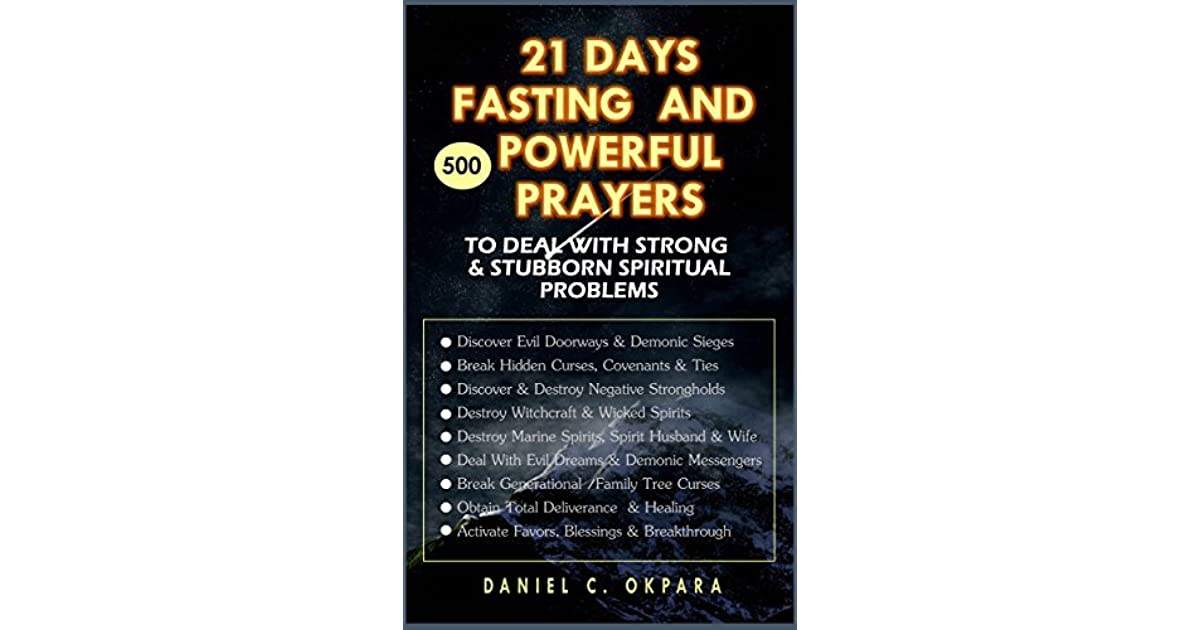 21 Days Fasting & 500 Powerful Prayers to Deal with Strong