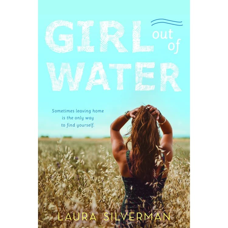 What I Blog About When I Blog About Books Notd Girl On: Girl Out Of Water By Laura Silverman