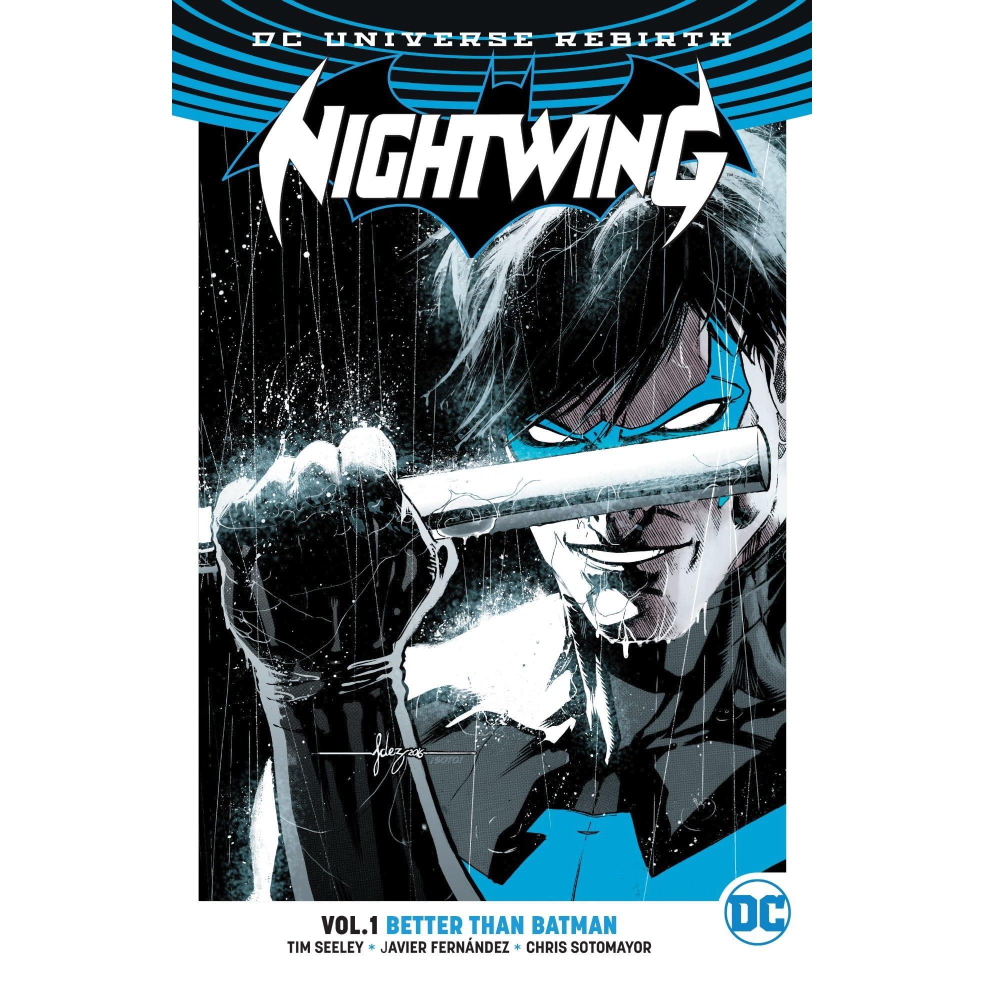 Nightwing, Vol  1: Better Than Batman by Tim Seeley