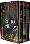 The Echo Trilogy Collection (Books 1, 1.5, 2, 2.5, & 3)