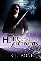 Heir to the Defendants (Rise of the Temple Gods, #3)