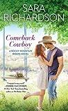 Comeback Cowboy (Rocky Mountain Riders, #2)