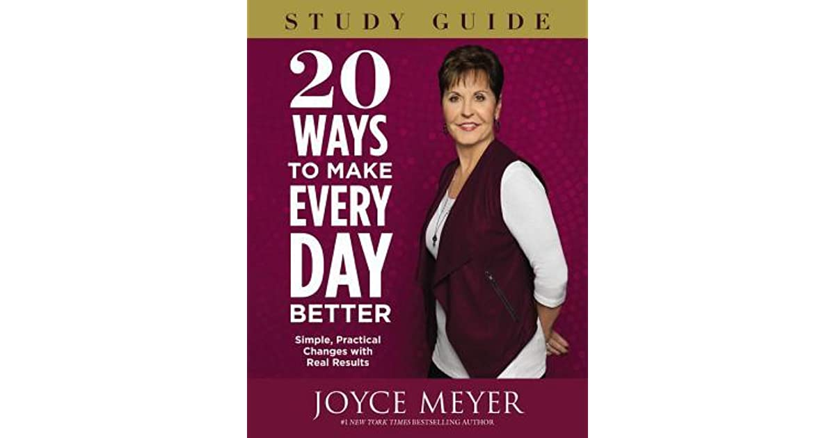 20 Ways to Make Every Day Better Study Guide: Simple ...
