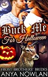 Buck Me... For Halloween (Frost Brothers' Brides, #6)