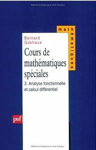 Cours de mathématiques spéciales, tome 3: Analyse et calcul différentiel