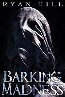 Barking Madness