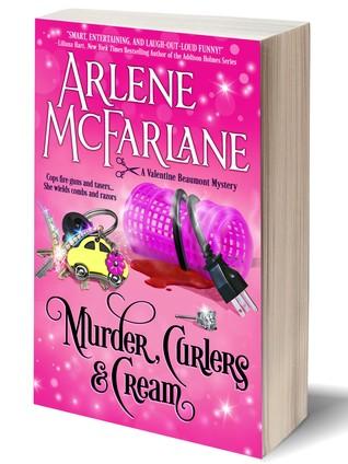 Murder, Curlers, and Cream (Valentine Beaumont Mysteries #1)