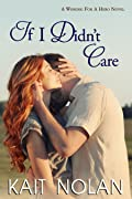 If I Didn't Care (Wishing For A Hero, #1)