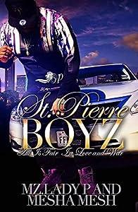 St. Pierre Boyz: All Is Fair in Love and War