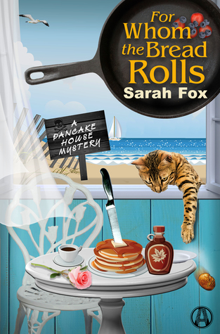 For Whom the Bread Rolls (Pancake House Mystery, #2)