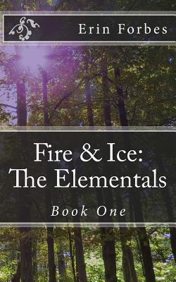 Fire & Ice: The Elementals