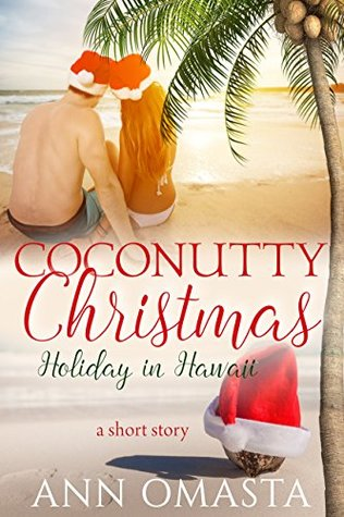 Coconutty Christmas: Holiday in Hawaii (Escape #3.5)