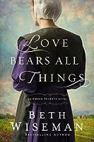 Love Bears All Things (Amish Secrets, #2)