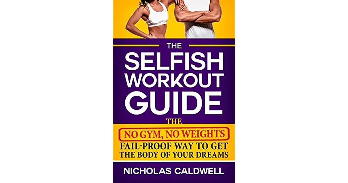 Heal your whole body murchison ebook best deal choice image free the selfish workout guide the no gym no weights fail proof way the selfish workout guide fandeluxe Gallery