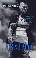 A Real Man: Volume One