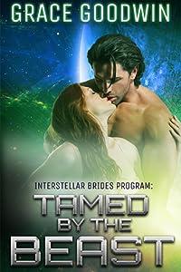 Tamed By The Beast (Interstellar Brides Program, #7)