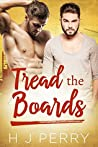 Tread the Boards (SHS, #3)